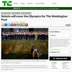 Robots will cover the Olympics for The Washington Post