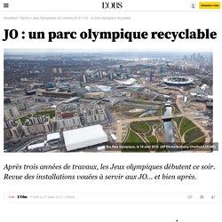 JO : un parc olympique recyclable - 27 juillet 2012