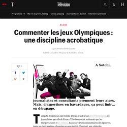 Commenter les jeux Olympiques : une discipline acrobatique