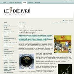 Jeux olympiques sur papier (1) : Histoire et biographies