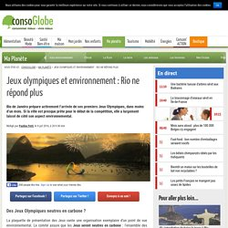 Jeux olympiques de Rio : l'échec environnemental