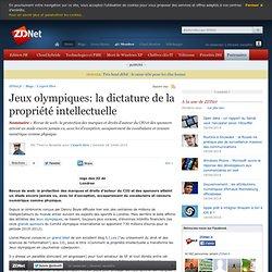 Jeux olympiques: la dictature de la propriété intellectuelle