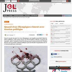 Quand Jeux Olympiques riment avec tension politique
