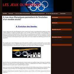II- Les Jeux Olympiques permettent-ils l'évolution d'un modèle social?