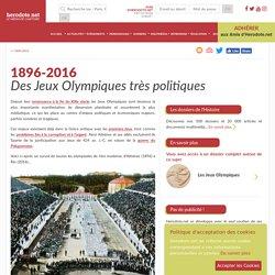 1896-2016 - Des Jeux Olympiques très politiques - Herodote.net