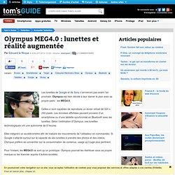 Olympus MEG4.0 : lunettes et réalité augmentée