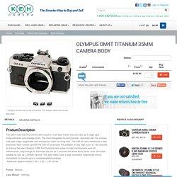 OLYMPUS OM4T TITANIUM 35MM CAMERA BODY - KEH Camera