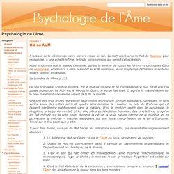 OM ou AUM - Psychologie de l'âme