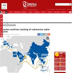 Omantel confirms landing of submarine cable system