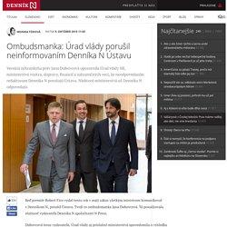 Ombudsmanka: Úrad vlády porušil neinformovaním Denníka N Ústavu