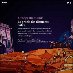 Omega Diamonds, le procès des diamants sales