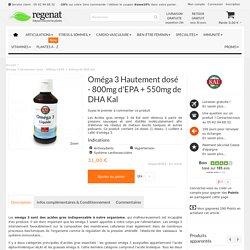 Oméga 3 Kal Hautement dosé - 800mg d'EPA + 550mg de DHA Kal