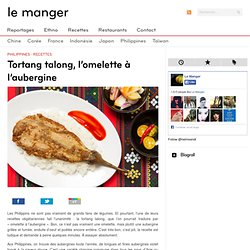 Tortang talong, l'omelette philippine à l'aubergine