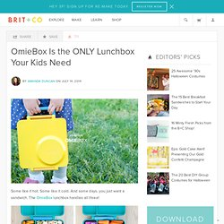 OmieBox Is the ONLY Lunchbox Your Kids Need