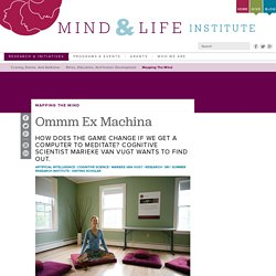 Ommm Ex Machina - Mind and Life Institute