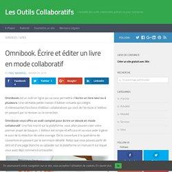 Omnibook. Écrire et éditer un livre en mode collaboratif