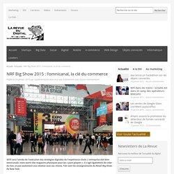 NRF Big Show 2015: l'omnicanal, la clé du commerce