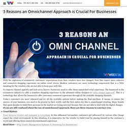 3 Reasons an Omnichannel Approach is Crucial For Businesses