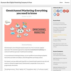 Omnichannel Marketing-Everything you need to know