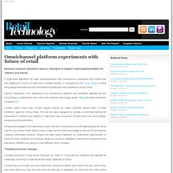 Omnichannel platform experiments with future of retail