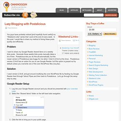 Lazy Blogging with Postalicious