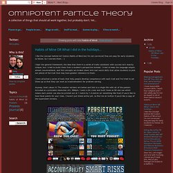Omnipotent Particle Theory: habits of Mind