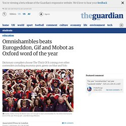 Omnishambles beats Eurogeddon, Gif and Mobot as Oxford word of the year