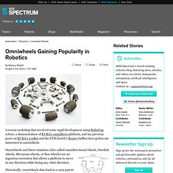 Spectrum: Omniwheels Gaining Popularity in Robotics