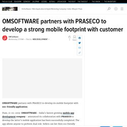 OMSOFTWARE partners with PRASECO to develop a strong mobile footprint with customer