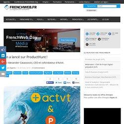 On a lancé sur ProductHunt !