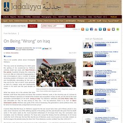 "On Being ""Wrong"" on Iraq"