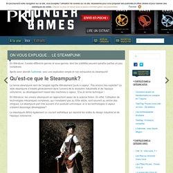 On vous explique... le steampunk