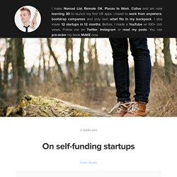 On self-funding startups
