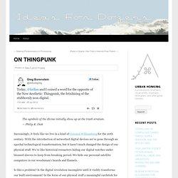 On Thingpunk