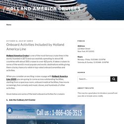 Onboard Activities Included by Holland America Line