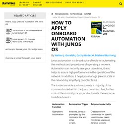 How to Apply Onboard Automation with Junos OS - dummies