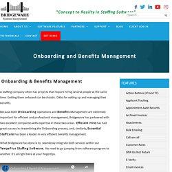 Onboarding and Benefits Management - TempsPlus Staffing Software