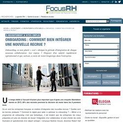 Onboarding : comment bien intégrer une nouvelle recrue ? - E-recrutement & Sites emploi - Focus RH