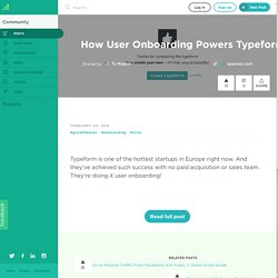 How User Onboarding Powers Typeform's Organic Growth