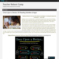 Once Upon a Device: 20 Reading Activities & Apps