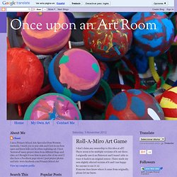 Once upon an Art Room: Roll-A-Miro Art Game