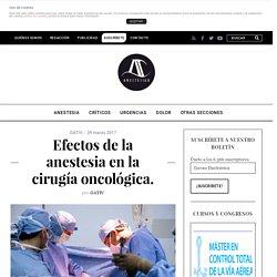 Efectos de la anestesia en la cirugía oncológica. - AnestesiaR