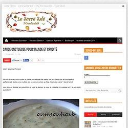 sauce onctueuse pour salade et crudité | le sucré salé d'Oum Souhaib