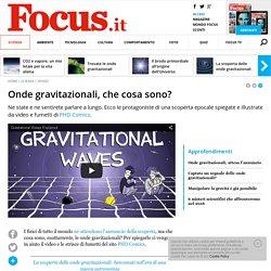 Onde gravitazionali, che cosa sono?