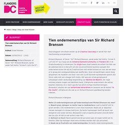 Tien ondernemerstips van Sir Richard Branson