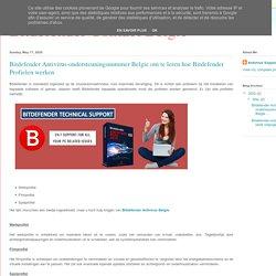 Bitdefender Contact Belgie: Bitdefender Antivirus-ondersteuningsnummer Belgie om te leren hoe Bitdefender Profielen werken
