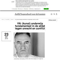 VN: (kunst) onderwijs fundamenteel in de strijd tegen onrecht en conflict