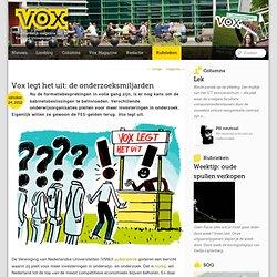 Vox legt het uit: de onderzoeksmiljarden
