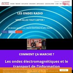 Les ondes radio -L'Esprit Sorcier - Dossier #34