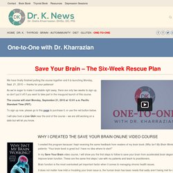 One-to-One with Dr. Kharrazian - Dr. K. News